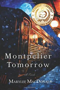 Retrospect by Joxy:   Synopsis of Montpelier Tomorrow by Marylee MacDo...