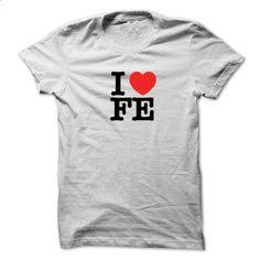 I Love FE - shirt #tee trinken #hoodie creepypasta
