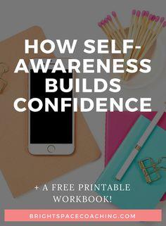 Self-awareness, confidence, building confidence, improving confidence, self-development, personal development, personal growth, self-help, self-esteem, free printable #selfesteem #confidence #selfawareness #beyourself #selfdevelopment #lifecoach
