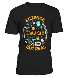 """# Science It`s Like Magic But Real,Geek Nerd Scientist T-Shirt - Limited Edition .  Special Offer, not available in shops      Comes in a variety of styles and colours      Buy yours now before it is too late!      Secured payment via Visa / Mastercard / Amex / PayPal      How to place an order            Choose the model from the drop-down menu      Click on """"Buy it now""""      Choose the size and the quantity      Add your delivery address and bank details      And that's it!      Tags…"""