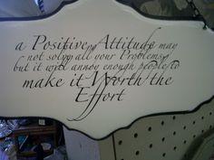 A Positive Attitude...
