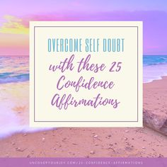 Wish you could believe in yourself, even in the face of criticism or doubt from others? Try these 25 confidence affirmations.