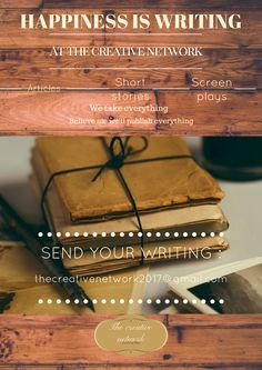 To feature in our new upcoming book send in your poems, stories, art etc along with name and age to  thecreativenetwork2017@gmail.com