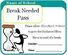 Break Needed Pass--from http://themiddleschoolcounselor.blogspot.com