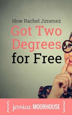 This girl is living the dream! How Rachel Jimenez got 2 college degrees for free.