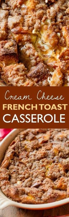 The BEST overnight french toast casserole I've ever had. Stuffed with sweet cream cheese and topped with streusel! Found on http://sallysbakingaddiction.com