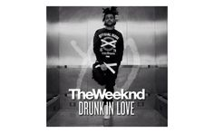 [Free Download] The Weeknd – Drunk in Love / Oh Nah (Remixes)