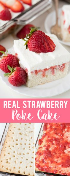 Strawberry poke cake with REAL homemade strawberry sauce! Tastes like a strawberries and cream cake!