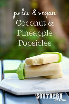 Cool off in the healthiest way with this Paleo and Vegan Coconut Pineapple Popsicle Recipe. Creamy and delicious, this frozen treat is refined sugar free with no added sugar as well as gluten free, grain free and a clean eating recipe! The ultimate healthy dessert or snack that is kid friendly and a family favorite.