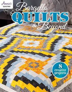 Bargello Quilts & Beyond