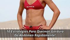 Queimar gordura do abdômen pode ser uma tarefa difícil, mas não é impossível. É só você seguir estas 10 estratégias que logo terá uma barriga chapada. Dieta Detox, Muscular, Personal Trainer, Fit Women, Fitness, Bikinis, Swimwear, Healthy, Skinny Motivation
