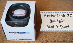ActiveLink 2.0: What You Need to Know | Brooke: Not On a Diet