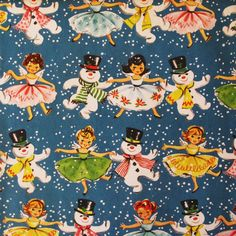 Vintage Juvenile CHRISTMAS Gift Wrap - Wrapping Paper - Dancing GIRLS with Jolly SNOWMEN - 1950s