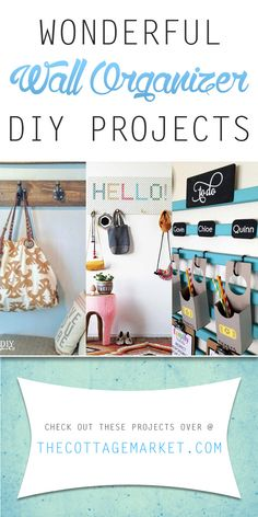 Wonderful Wall Organizer DIY Projects - The Cottage Market