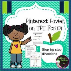 "Enjoy this step-by-step guide to using ""Pinterest Power"" on the TPT Forum*********************************************************************Here are some resources you might like:How to Flatten and Secure using Adobe Acorbat ProNo Prep! Grade 3 Math for September!No Prep!"