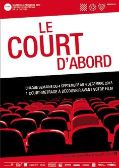 Le court d'abord. Du 4 septembre au 4 décembre 2013. Bouches-du-Rhone.