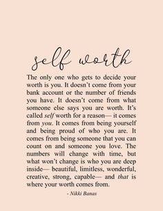 Self Worth Quotes, Inspirational & Motivational, Be Yourself, Nikki Banas – Walk the Earth Poetry Quotes Español, Soul Love Quotes, Quotes To Live By, Motivational Quotes, Inspirational Quotes, Quotes On Self Love, Better Days Quotes, Know Your Worth Quotes, Quotes About Self Worth