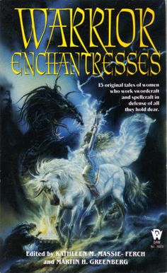 "Warrior Enchantresses, edited by Kathleen Massie-Ferch and Martin H. Greenberg. The story ""Mist of Melusine"" by Rosemary Hawley Jarman is so much more fun to read than ""King's Grey Mare"" because the atmospheric horror evoked is, well, like wow man."
