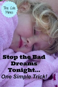 One simple trick to stop bad dreams now!