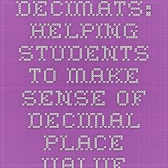 Decimats: Helping Students to Make Sense of Decimal Place Value