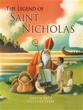The Legend of Saint Nicholas by Anselm Grün, illustrated by Giuliano Ferri   A beautiful retelling of the life of Saint Nicholas.