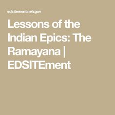 Lessons of the Indian Epics: The Ramayana | EDSITEment