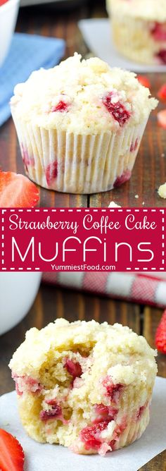 STRAWBERRY COFFEE CAKE MUFFINS - Easy and delicious Strawberry Coffee Cake Muffins, the perfect muffins to make during strawberry season. Great with a cup of good coffee!
