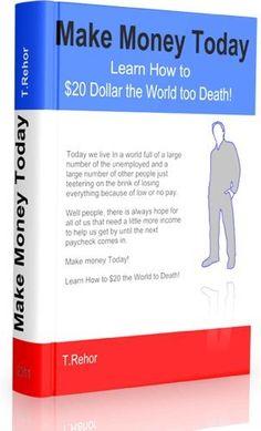 Make Money Today ..., http://www.amazon.com/dp/B0059WETMY/ref=cm_sw_r_pi_dp_EM0Qrb0PQE09C