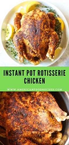 Instant Pot Rotisserie Chicken - Damn Delicious January 2019 28 min whole rotisserie chicken? Instant Pot Pressure Cooker, Pressure Cooker Recipes, Pressure Cooking, Slow Cooker, Instant Pot Whole Chicken Recipe, Instant Pot Dinner Recipes, Best Rotisserie Chicken Recipe, Crockpot Whole Chicken Recipes, Teriyaki Chicken