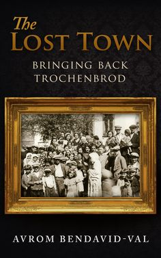 The Lost Town - remembering the lost Jewish town in Ukraine called Trochenbrod. This is a young adult adaption of the book The Heavens Are Empty.