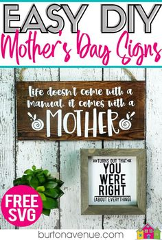 DIY Easy Mother's Day Signs - Burton Avenue Mothers Day Signs, Mothers Day Presents, Gifts For Mom, Diy Mother's Day Projects, Send Flowers Online, Make Your Own Sign, How To Memorize Things, Things To Come, Diy Wood Signs