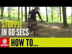 Learn How To Do A Stoppie Or Rolling Endo In Just 60 Seconds – Mountain Bike Skills - YouTube