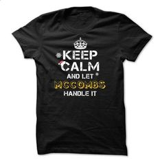 Keep calm and Let MCCOMBS Handle it TeeMaz - t shirt printing #fashion #hoodies for women