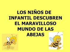 Abejas by via slideshare Blended Learning, Spanish Language, Science, This Or That Questions, Bees, Spring, Activities, The World, Wood Bees