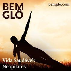 Hoje falamos sobre o Neopilates, método que veio renovar o Pilates convencional. Vem com a gente e confira! #bemglo #vidasaudavel #neopilates