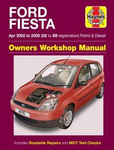 Haynes cover image of Ford Fiesta Petrol & Diesel (Apr 02 - Haynes Repair Manual Ford Festiva, Living In New Zealand, Nissan Navara, Morris Minor, Subaru Legacy, Impreza, Repair Manuals, Diesel, Workshop