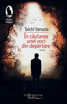 Taichi Yamada - In cautarea unei voci din departare | Humanitas