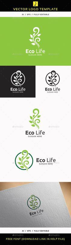 Eco Life V.2 - Logo Design Template Vector #logotype Download it here: http://graphicriver.net/item/eco-life-v2/11892263?s_rank=682?ref=nexion