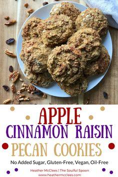Apple Cinnamon Raisin Pecan Cookies - #Vegan #GlutenFree #NoAddedSugar - Heather McClees - The Soulful Spoon