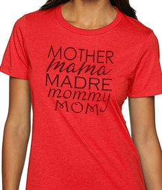 Mother mama Madre mommy Mom Womens T Shirt Mom Shirt Wife Gift