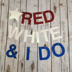 of July Bachelorette Banner July Bachelorette Party ofJuly Stag Red White & Blue wedding Patriotic Bridal Shower July Wedding July Wedding Colors, July 4th Wedding, 4th Of July Party, Fourth Of July, Wedding Day, Patriotic Party, Patriotic Crafts, July Crafts, Dream Wedding