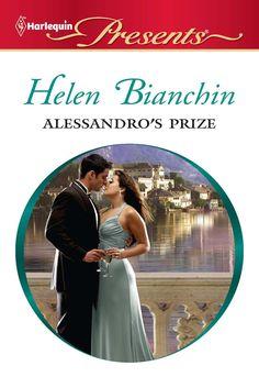 Alessandro's Prize - Kindle edition by Helen Bianchin. Romance Kindle eBooks @ Amazon.com.