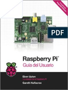 """Read """"Raspberry Pi User Guide"""" by Eben Upton available from Rakuten Kobo. The essential guide to getting started with the Raspberry Pi ® The Raspberry Pi has been a success beyond the dream of i. Arduino Programming, Learn Programming, Raspberry Pi Model B, Software, Computer Technology, User Guide, Free Ebooks, This Book, Teaching"""