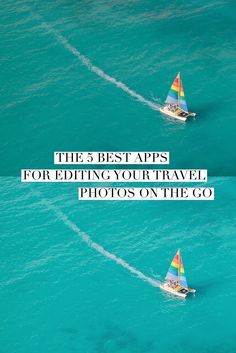 Trying to figure out how to make your Instagram feed follow-worthy? Here are the 5 best apps for editing your travel photos on the go, according to travel photographer @ckanani