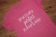 Pracitically Perfect in Every Way, Nanny Shirt, Nanny Gift, Mary Poppins Shirt, . Mary Poppins, Disney Shirts, Nanny Gifts, Small Umbrella, Ny Life, Crew Neck Shirt, Teacher Shirts, White Vinyl, Heat Transfer Vinyl