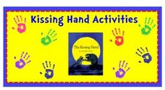 The Kissing Hand- First Day of School Activities