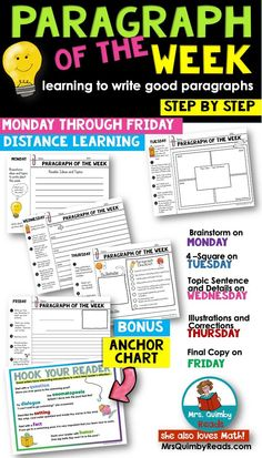 Writing paragraphs step by step.  Easy directions and good practice to write a good paragraph.  Monday to Friday... writing practice.
