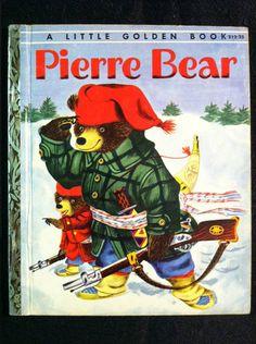 Little Golden Book PIERRE BEAR Richard Scarry ~ 1st Edition A    My favorite favorite favorite book!