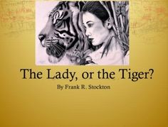 The Lady or the Tiger Quiz (100 Multiple Choice Questions w/ Key)