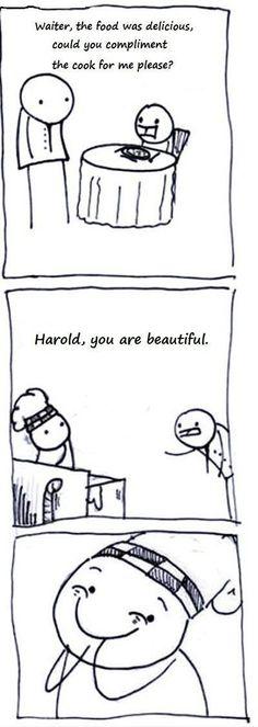 I laughed.